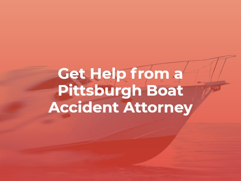 pittsburgh boat accident attorney