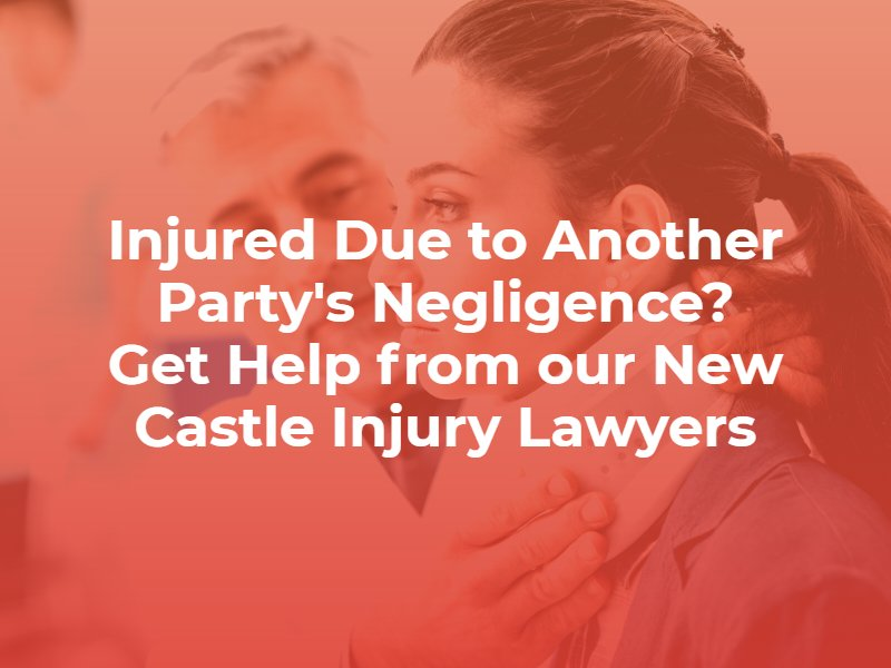 New Castle Personal Injury Lawyer